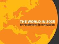 Мир в 2025 году. Десять предсказаний инноваций